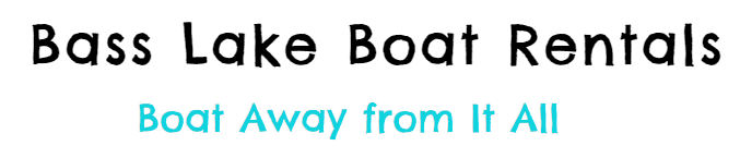 Boat Away From It All Bass Lake Boat Rentals Boat Away Slogan